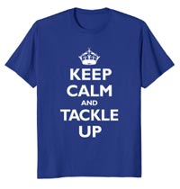 T-Shirt Keep Calm Tackle Up